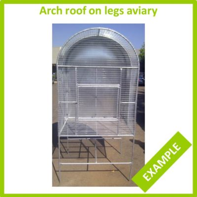 Arch roof on legs aviary