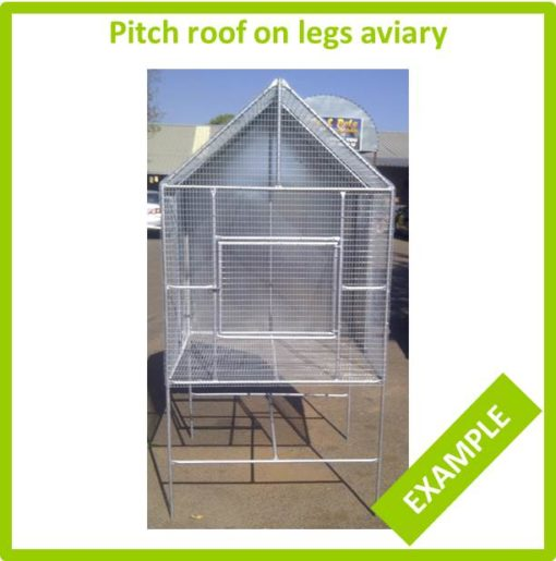 Pitch roof on legs aviary